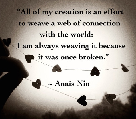 anais-nin-always-weaving-bc-it-once-was-broken