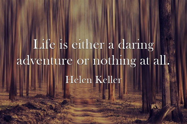 life-is-either-a-daring-3-2-2015
