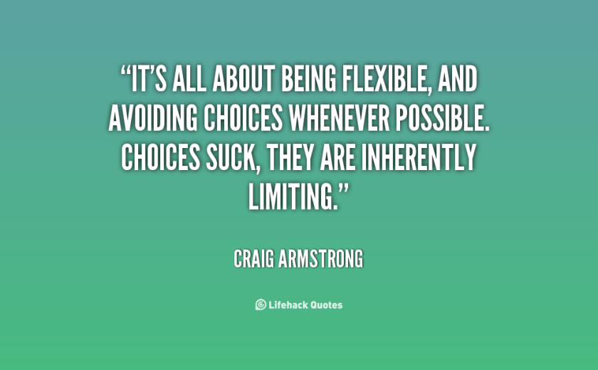 quote-craig-armstrong-its-all-about-being-flexible-and-avoiding-61438