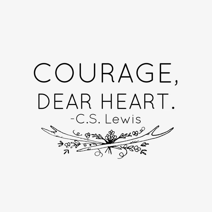 courage dear heart