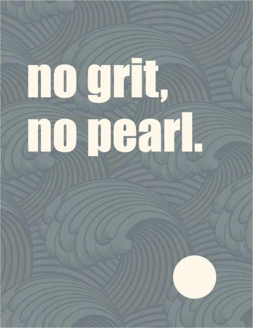 no grit