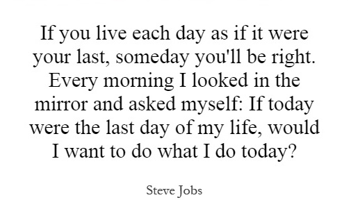 if-you-live-each-day-as-if-it-were-your-last-someday-youll-be-right-every-morning-i-looked-in-the-quote-1