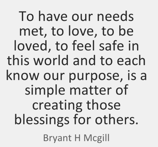 bryant-h-mcgill-to-have-our-needs-met-to-love-quote-on-storemypic-0776c