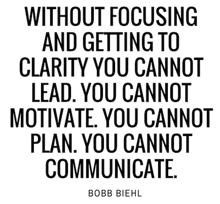 leadership-quotes-on-focus-bobb-biehl