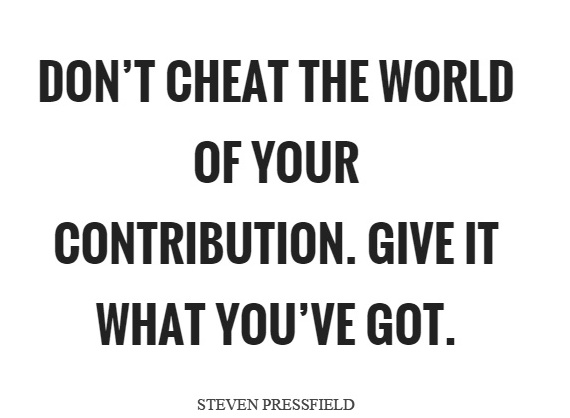 dont-cheat-the-world-of-your-contribution-give-it-what-youve-got-quote-1