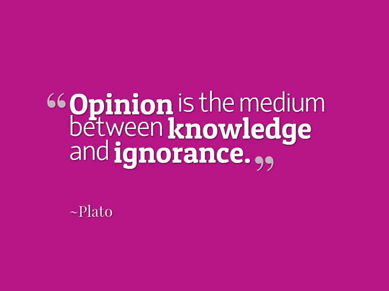 Plato-Opinion-is-the-medium-between-knowledge-and-ignorance