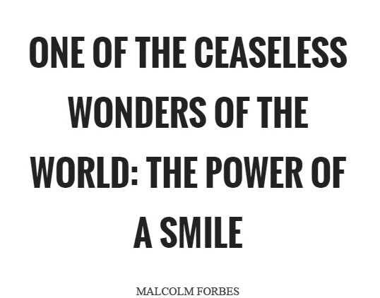 one-of-the-ceaseless-wonders-of-the-world-the-power-of-a-smile-quote-1