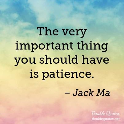the-very-important-thing-you-should-have-is-patience-403x403-nk4m36