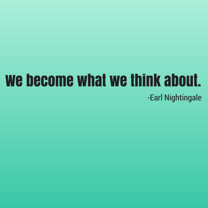 we-become-what-we-think-about-nightingale-quote.png