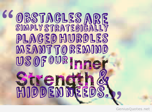 6361-obstacles-are-simply-strategically-placed-hurdles-meant-to-remind